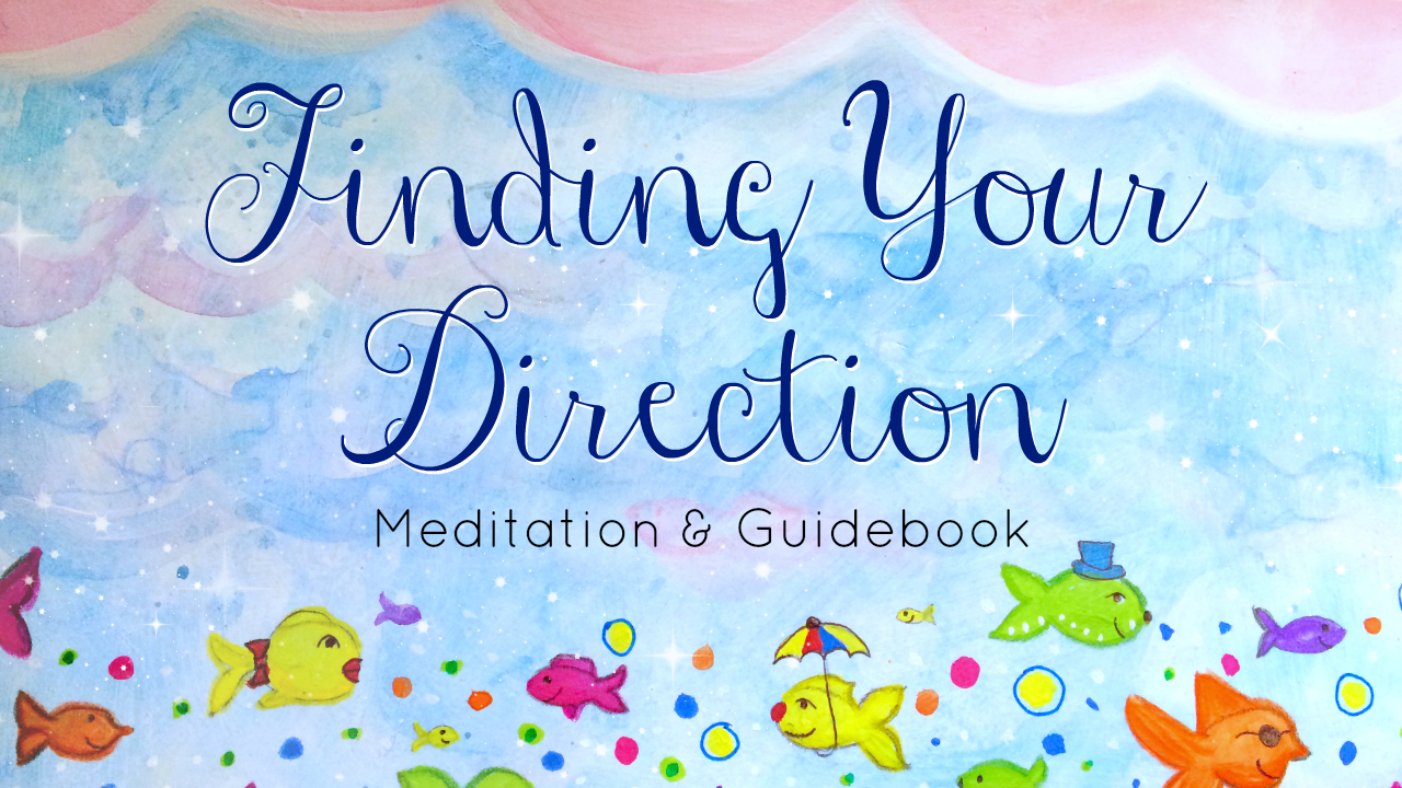 Finding Your Direction Guidebook & Meditation Set
