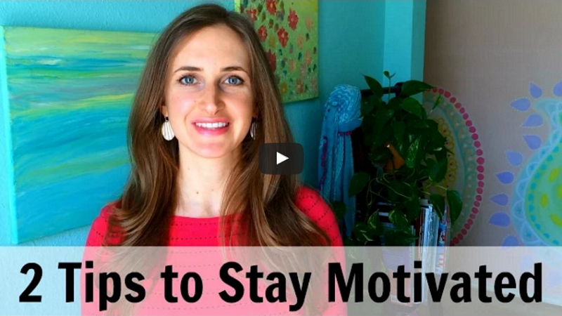 2 tips to stay motivated