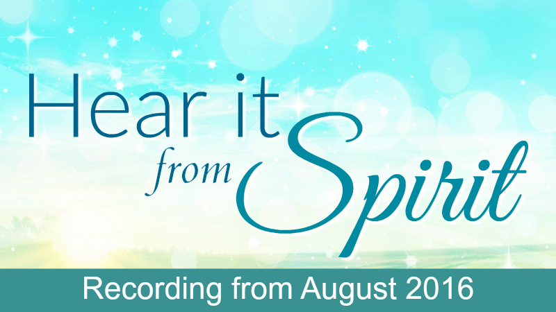 Hear it From Spirit August Recording