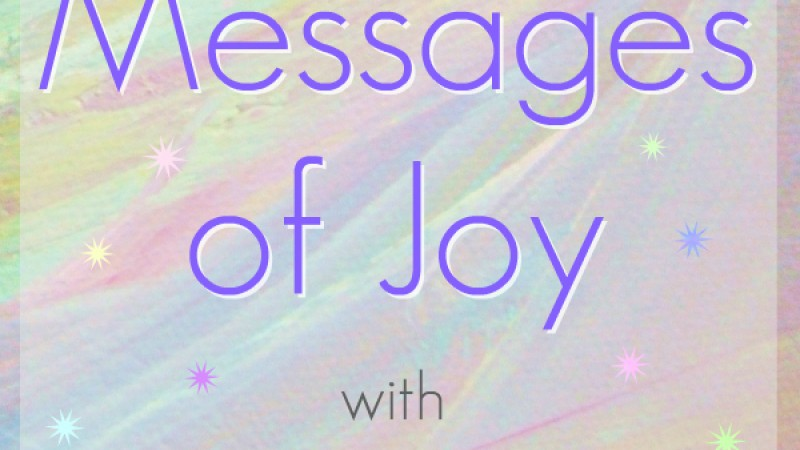 Messages of Joy Podcast