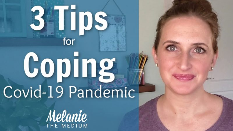3 tips for coping covid 19 pandemic