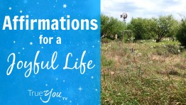 Video: Affirmations for a Joyful Life