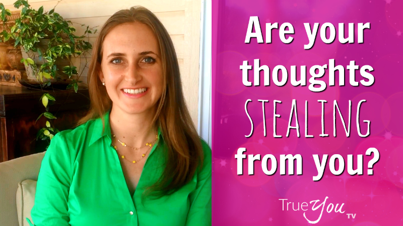 Are your thoughts stealing from you? by Melanie The Medium
