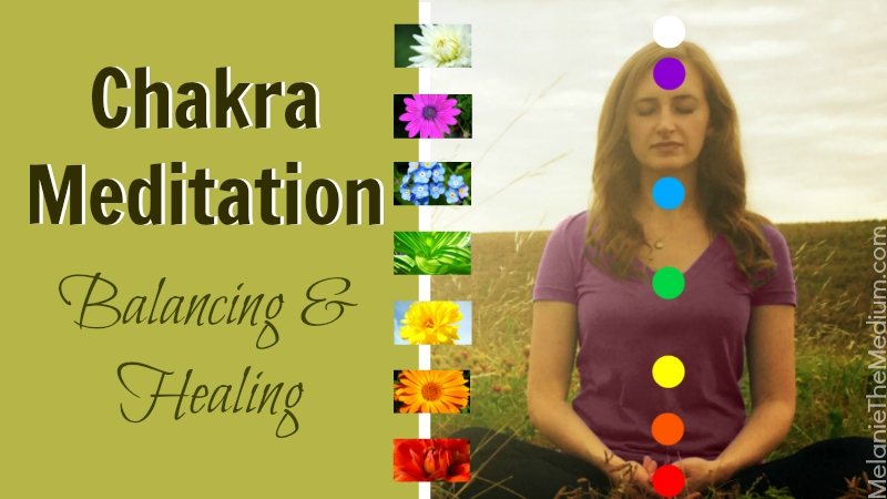 Chakra Meditation for Balancing and Healing