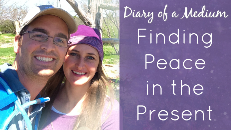 Diary of a Medium Finding Peace In the Present