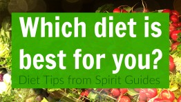 Which diet is best for you? Tips from Spirit Guides