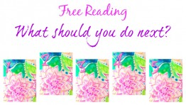 Free Reading: What should you do next?