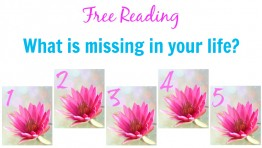 Free Reading: What is missing in your life?