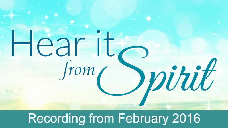 Hear It From Spirit February Recording by Melanie Jade Rummel