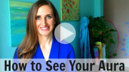 VIDEO: How to See Your Aura