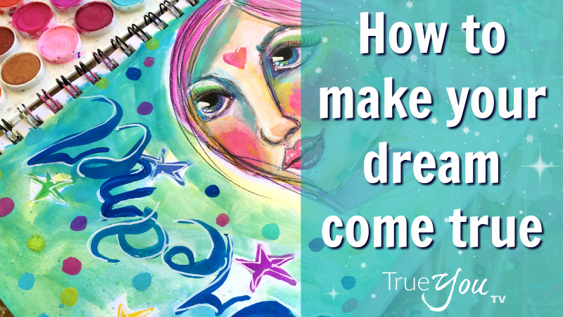How to make your dream come true by Melanie the Medium