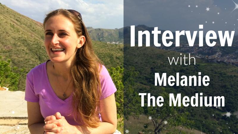 Interview with Melanie The Medium on Sivana Spirit Blog