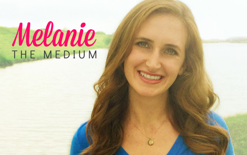 Melanie the Medium