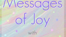 Sending Blessings – Messages of Joy Ep. 6