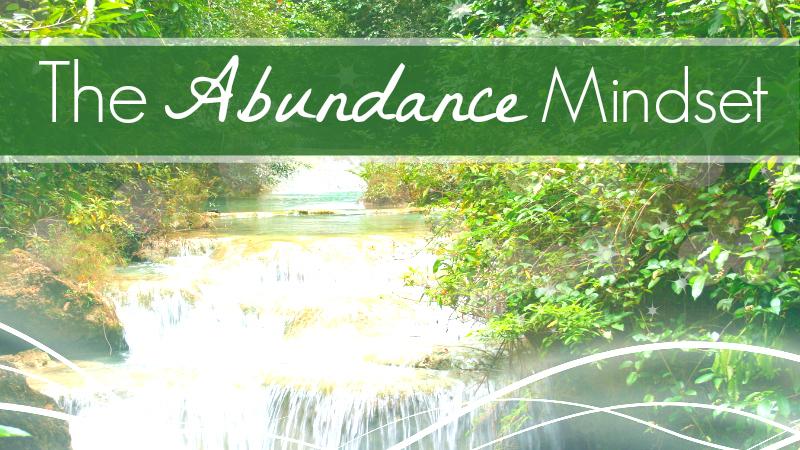 The Abundance Mindset by Melanie Jade Rummel