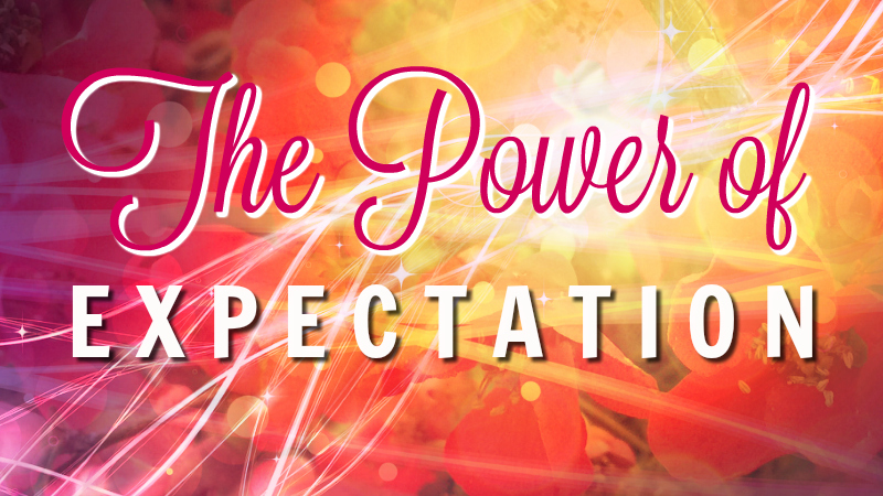 The Power of Expectation by Melanie The Medium