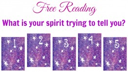 Free Reading: What is your spirit trying to tell you?