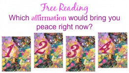 Free Reading: Which affirmation would bring you peace right now?