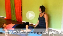 VIDEO: Feel deep relaxation with this one yoga pose
